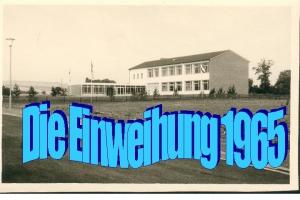 Schuleinweihung 1965