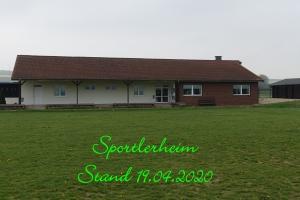 Sportlerheim  Stand 19.04.2020